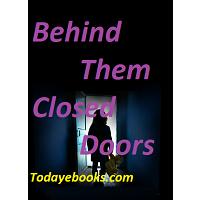 Behind Closed Doors ebooks pdf