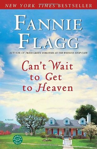 Can't Wait to Get to Heaven by Fannie Flagg ePub