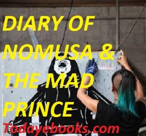 DIARY OF NOMUSA & THE MAD PRINCE EPUB