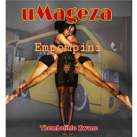 Umageza Empompini By Thembelihle Zwane