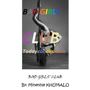 Bad Girls Club by Minenhle Khumalo
