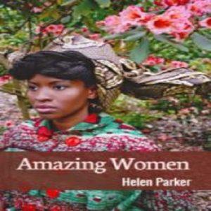 Amazing Women by Helen Parker