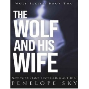 The Wolf And His Wife by Sky Penelope