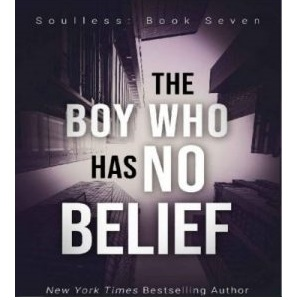 The Boy Who Has No Belief by Victoria QUINN