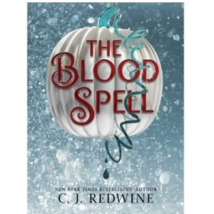 The Blood Spell by C.J Redwine