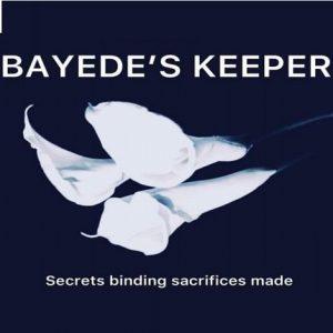 Bayede's Keeper by Nondumiso Ngwenya