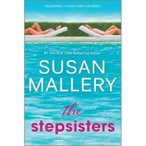 The Stepsisters by Susan Mallery epub