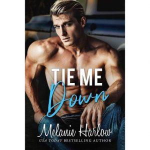 Tie Me Down by Melanie Harlow