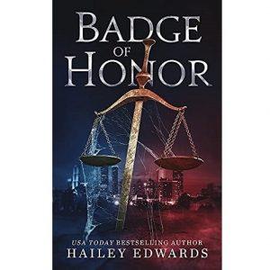 Badge of Honor by Hailey Edwards epub