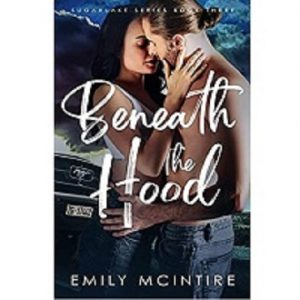 Beneath the Hood by Emily McIntire Download