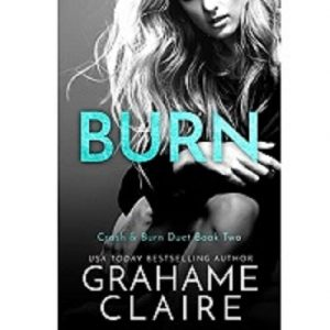 Burn by Grahame Claire