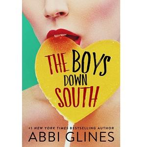 The Boys down South by Abbi Glines