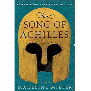 The Song of AchillesA Novel by Madeline Miller