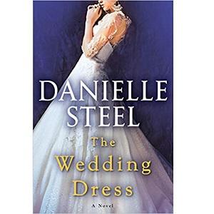 The Wedding Dress by Danielle Steel