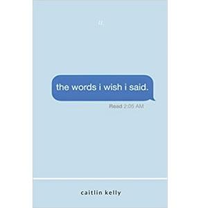 the words i wish i said by caitlin kelly