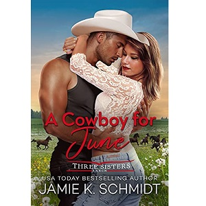 A Cowboy for June by Jamie K. Schmidt