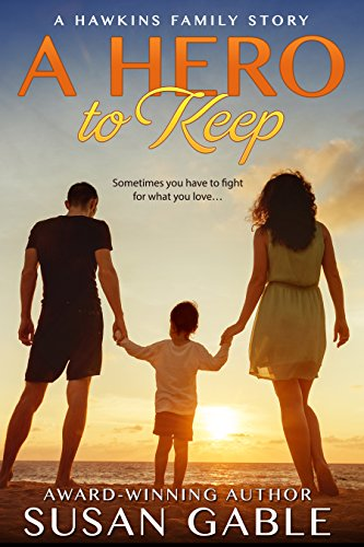 A Hero to Keep by Susan Gable