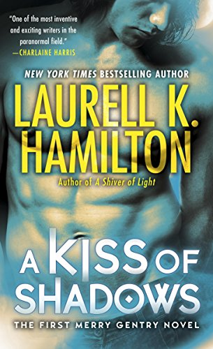 A Kiss of Shadows by Laurell K. Hamilton