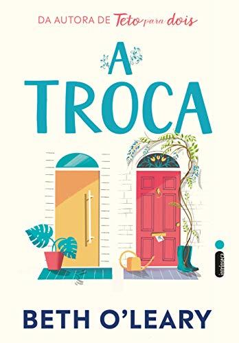 A Troca by Beth O Leary