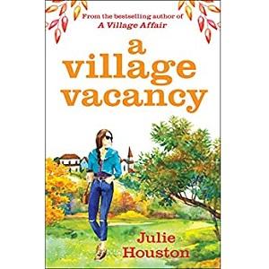 A Village Vacancy by Julie Houston