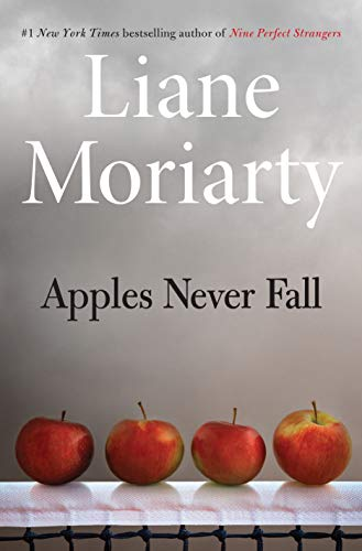 Apples Never Fall by Liane Moriarty PDF complete novel free download. '' Apples Never Fall '' is a beautiful and heart-wrenching novel that you can download in PDF or ePub format. <h3> Apples Never Fall by Liane Moriarty Summary</h3> Apples Never Fall is a beautiful novel with a great story and impressive moral and social lessons for readers of all ages. ''Liane Moriarty'' is the author of this beautiful novel. No one can beat the excellent ability of the author's writing, whenever there is a talk about great novel writing. This author has a very clear idea of how to write a great story and engage the reader in a great environment. This novel reflects the great writing skills of the author. The characters of the novel are chosen very beautifully and executed in a tremendous way. Its story entertains readers of all ages and keeps them engage with unexpected twists and turns. Once someone starts reading the novel, it is very hard to leave it without finishing, as its, each page keeps users on the edge of the seat. No matter what you like in fiction and novels, this beautiful novel knows how to generates interest for readers and fall them in love. To cut the story short, if you are a fan of great fiction, we highly recommend you bag this novel without wasting a bit of moment. If you are an occasional reader of his work, then we urge you to grab a copy asap. <h3> Details About Apples Never Fall by Liane Moriarty</h3> . Name: Apples Never Fall . Authors: Liane Moriarty . Publish Date: . Language: English . Genre: . Format: PDF/ePub . Size: 1 MB . Price: Free <h3> Apples Never Fall by Liane Moriarty Free Download. </h3> Click on the button given below to download Apples Never Fall by Liane Moriarty PDF eBook free. It is a complete novel that is now available on our site in PDF and ePub format.