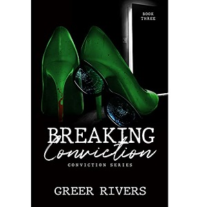 Breaking Conviction by Greer Rivers