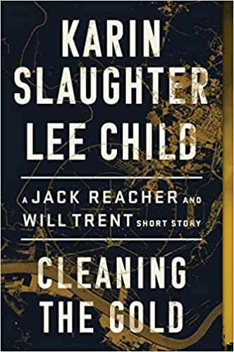 Cleaning the Gold by Lee Child