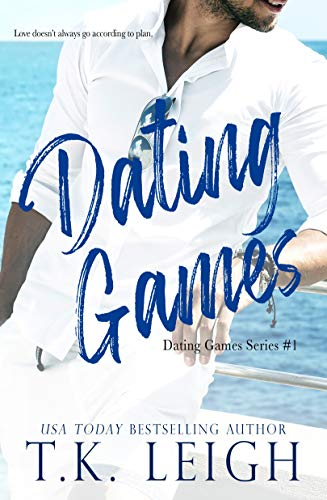 Dating Games by T.K. Leigh