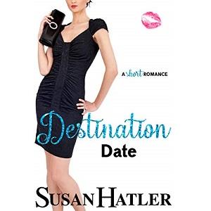 Destination Date by Susan Hatler