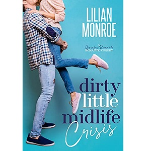Dirty Little Midlife Crisis by Lilian Monroe