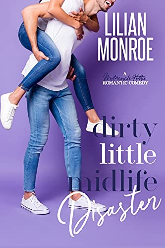 Dirty Little Midlife Disaster by Lilian Monroe epub