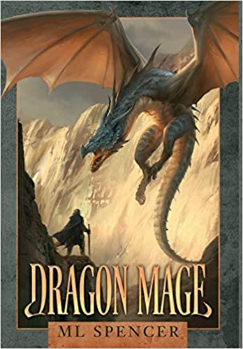 Dragon Mage by ML Spencer