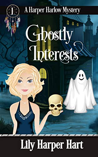 Ghostly Interests by Lily Harper Hart