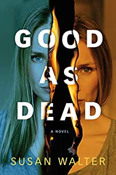 Good as Dead by Susan Walter