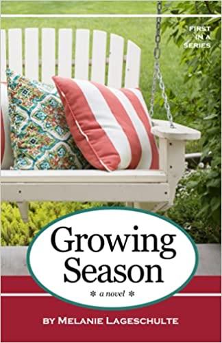 Growing Season by Melanie Lageschulte