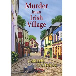 Murder in an Irish Village by Carlene O'Connor