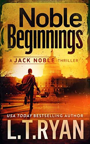 Noble Beginnings by L.T. Ryan