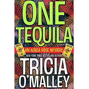 One Tequila by Tricia O Malley