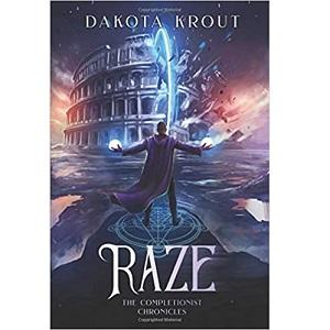 Raze by Dakota Krout