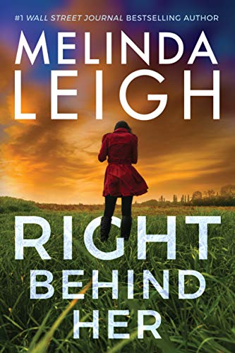 Right Behind Her by Melinda Leigh