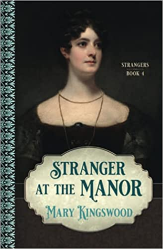 Stranger at the Manor by Mary Kingswood