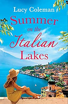Summer on the Italian Lakes by Lucy Coleman