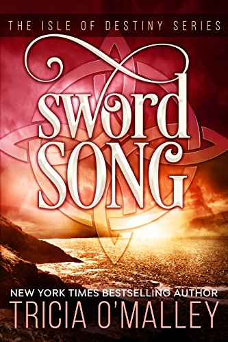Sword Song by Tricia O Malley