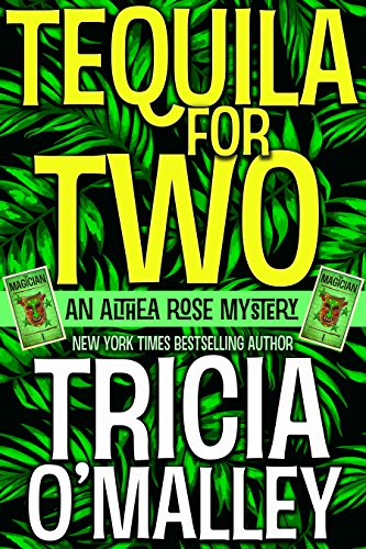 Tequila for Two by Tricia O Malley