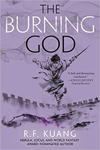 The Burning God by R. F Kuang