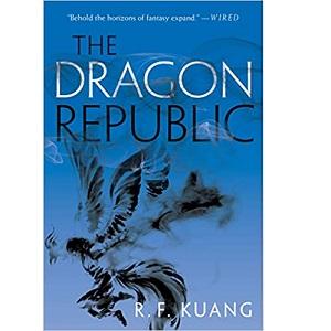 The Dragon Republic by R. F Kuang