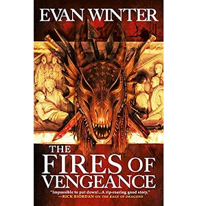The Fires of Vengeance by Evan Winter