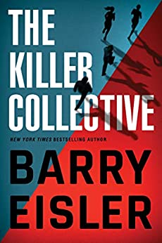 The Killer Collective by Barry Eisler PDF complete novel free download. '' The Killer Collective '' is a beautiful and heart-wrenching novel that you can download in PDF or ePub format. <h3> The Killer Collective by Barry Eisler Summary</h3> The Killer Collective is a beautiful novel with a great story and impressive moral and social lessons for readers of all ages. ''Barry Eisler'' is the author of this beautiful novel. No one can beat the excellent ability of the author's writing, whenever there is a talk about great novel writing. This author has a very clear idea of how to write a great story and engage the reader in a great environment. This novel reflects the great writing skills of the author. The characters of the novel are chosen very beautifully and executed in a tremendous way. Its story entertains readers of all ages and keeps them engage with unexpected twists and turns. Once someone starts reading the novel, it is very hard to leave it without finishing, as its, each page keeps users on the edge of the seat. No matter what you like in fiction and novels, this beautiful novel knows how to generates interest for readers and fall them in love. To cut the story short, if you are a fan of great fiction, we highly recommend you bag this novel without wasting a bit of moment. If you are an occasional reader of his work, then we urge you to grab a copy asap. <h3> Details About The Killer Collective by Barry Eisler</h3> . Name: The Killer Collective . Authors: Barry Eisler . Publish Date: . Language: English . Genre: . Format: PDF/ePub . Size: 1 MB . Price: Free <h3> The Killer Collective by Barry Eisler Free Download. </h3> Click on the button given below to download The Killer Collective by Barry Eisler PDF eBook free. It is a complete novel that is now available on our site in PDF and ePub format.