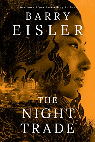 The Night Trade by Barry EislerThe Night Trade by Barry Eisler