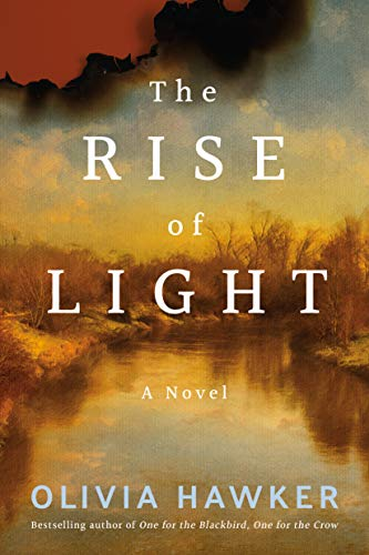 The Rise of Light by Olivia Hawker
